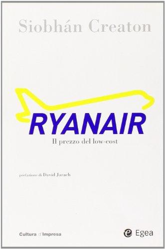 9788823831810: Ryanair. Il prezzo del low-cost
