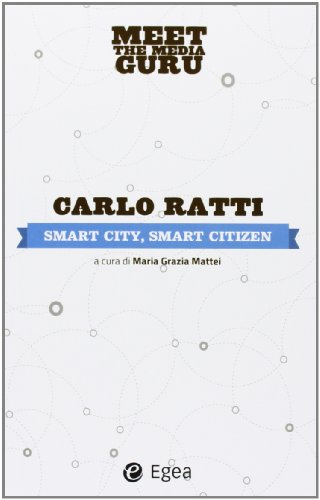 9788823834132: Smart city, smart citizen. Meet the media guru