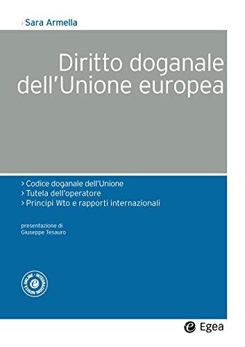 9788823836068: Diritto doganale dell'Unione europea : 1