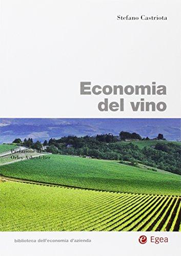 9788823844766: Economia del vino (Biblioteca dell'economia d'azienda)