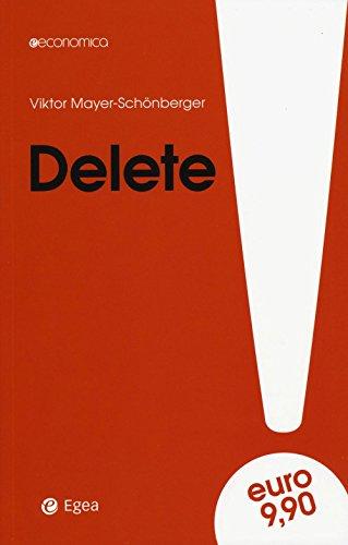 9788823885202: Delete. Il diritto all'oblio nell'era digitale