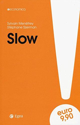 9788823885219: Slow (Economica)
