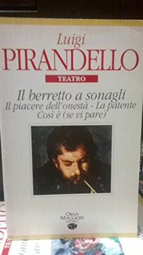 Il berretto a sonagli (Stelle dell'Orsa): Luigi Pirandello
