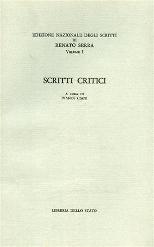 Edizione nazionale degli scritti di Renato Serra: Renato Serra