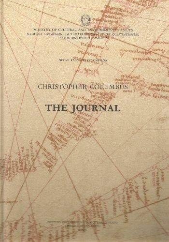 THE JOURNAL. Account of the First Voyage and Discovery of the Indies. Introduction and Notes by P...