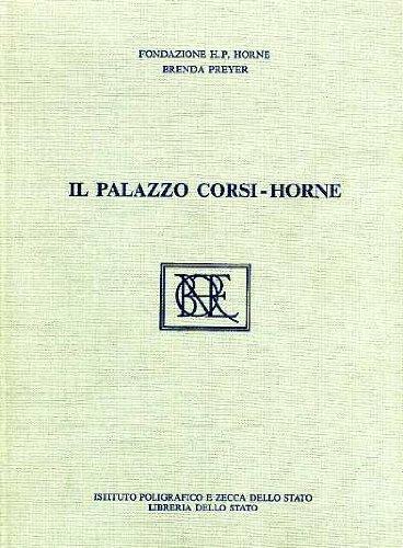 Il Palazzo Corsi-Horne.: PREYER, Brenda.