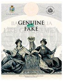 GENUINE AND FAKE: Buratti, Bruno; et. al.