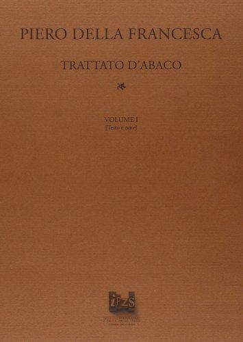 Il trattato d'abaco : Della Francesca,Piero