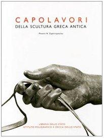 Capolavori della scultura greca antica. : Zaphiropoulou, Photini N.