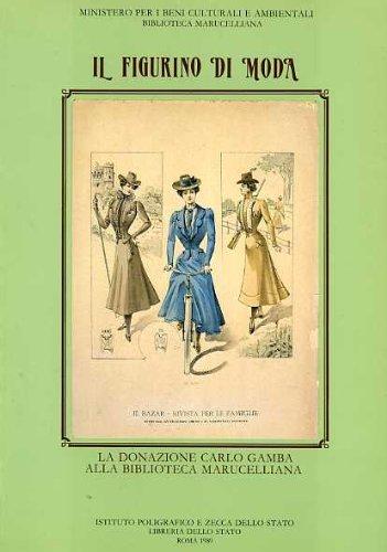 Il Figurino di Moda - La Donazione: Todros, Rossella ed