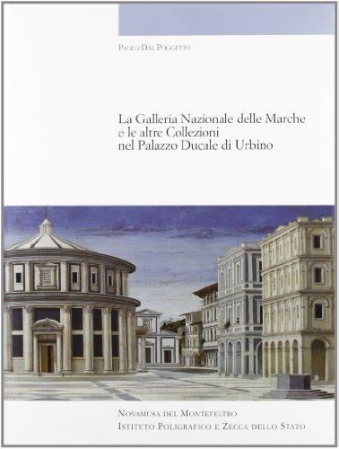 9788824034999: Galleria nazionale delle Marche e le altre collezioni nel Palazzo Ducale di Urbino (Cataloghi dei musei e gall. d'Italia. NS)