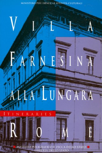 9788824036047: Villa Farnesina alla Lungara (Guides to Italian Museums, Galleries and Monuments, No. 2)
