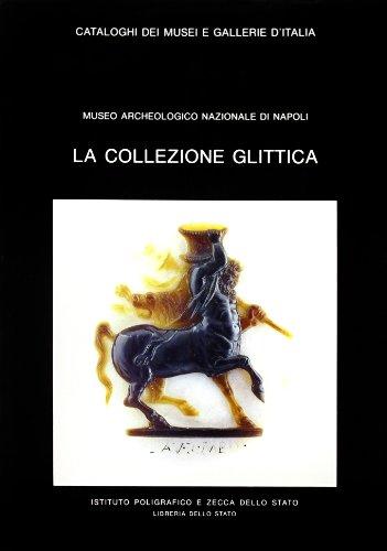 CATALOGO DELLA COLLEZIONE GLITTICA. Roma - Museo Archeologico Nazionale :: PANNUTI,Ulrico