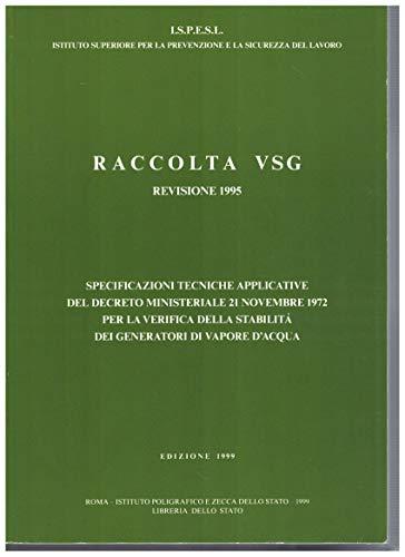 Raccolta VSG. Specificazioni tecniche applicative del DM: Raccolta VSG. Specificazioni