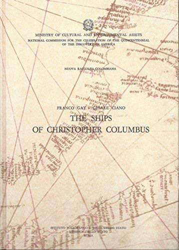 9788824037686: The Ships of Christopher Columbus (Nuova Raccolta Colombiana, Vol. 7)