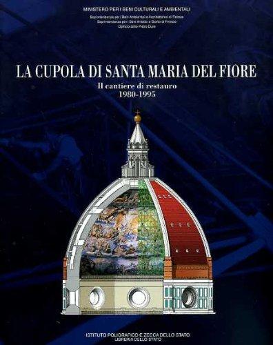 La cupola di Santa Maria del Fiore.: Acidini Luchinat, Cristina