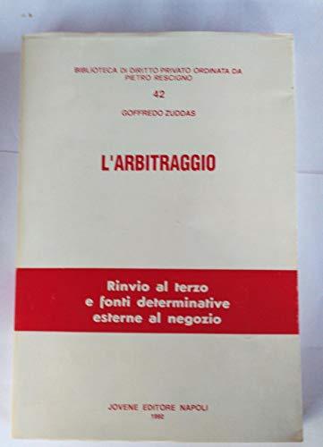 9788824309813: L'arbitraggio