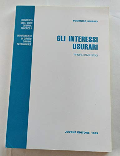 9788824312905: Gli interessi usurari. Profili civilistici