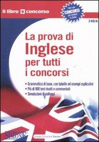 9788824431736: La prova di inglese per tutti i concorsi