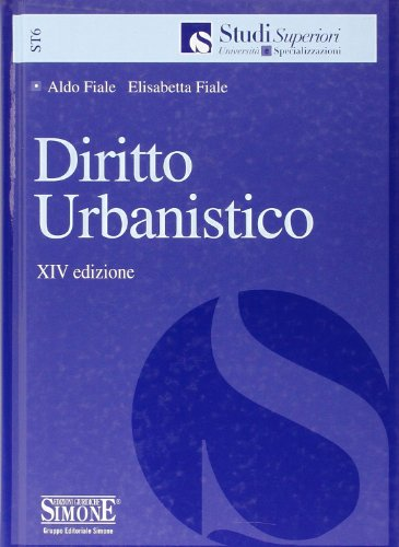 9788824431774: Diritto urbanistico (Studi superiori. Università e specializz.)