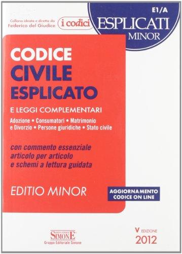 9788824432399: Codice civile esplicato. Ediz. minore