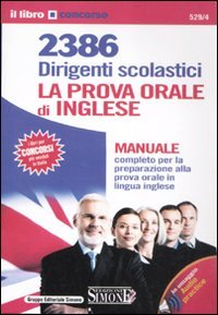 9788824432580: 2386 Dirigenti scolastici. La prova orale di inglese. Manuale