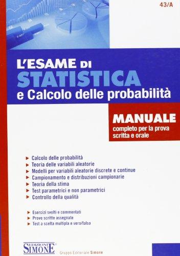 L'esame di statistica e calcolo delle probabilità.: Carla Iodice