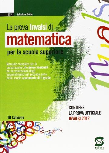 9788824435611: La prova INVALSI di matematica. Per le Scuole superiori