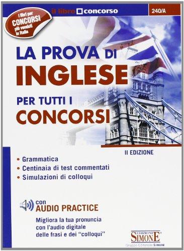 9788824438377: La prova di inglese per tutti i concorsi