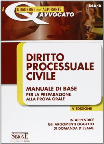 9788824438735: Diritto processuale civile. Manuale di base per la preparazione alla prova orale (I quaderni dell'aspirante avvocato)