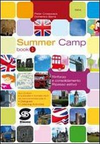 9788824450706: Summer camp. Per la Scuola media. Con CD-ROM: 1
