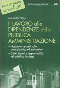 9788824453929: Il lavoro alle dipendenze della pubblica amministrazione