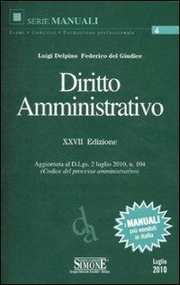 Diritto amministrativo.: Delpino, Luigi;Del Giudice,