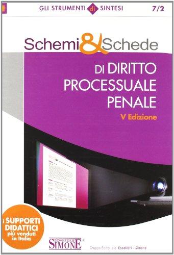 9788824456388: Schemi & schede di diritto processuale penale