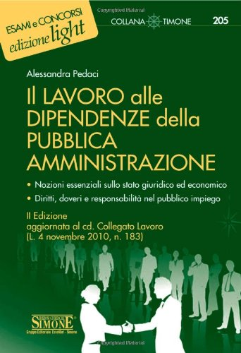 9788824457071: Il lavoro alle dipendenze della pubblica amministrazione