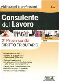 9788824458818: Consulente del lavoro. Seconda prova scritta. Diritto tributario