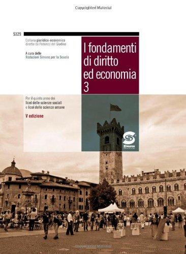 I fondamenti di diritto ed economia. Corso: Aa.Vv.