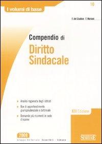 9788824460712: Compendio di diritto sindacale (I volumi di base)