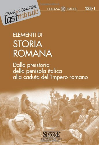 9788824464031: Elementi di storia romana