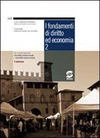 I fondamenti di diritto ed economia. Con: Redazione Giuridica