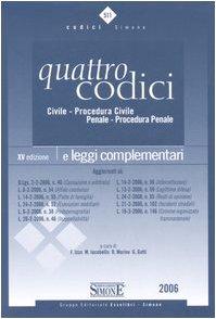 9788824477888: Quattro codici. Civile, procedura civile, penale, procedura penale e leggi complementari