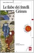 9788824478755: Le fiabe dei fratelli Grimm