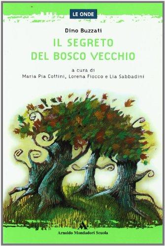 9788824710688: Il segreto del Bosco Vecchio (Le onde)