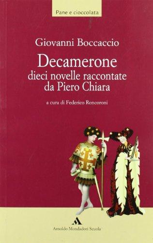 9788824726344: Decamerone. Dieci novelle raccontate da Piero Chiara