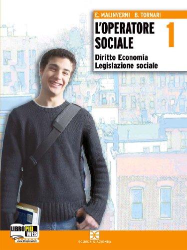 9788824727051: L'operatore sociale. Diritto, economia e legislazione sociale. Per gli Ist. professionali