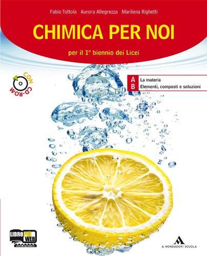 9788824731409: Chimica per noi. Vol. 1-2. Per i Licei e gli Ist. magistrali. Con CD-ROM. Con espansione online