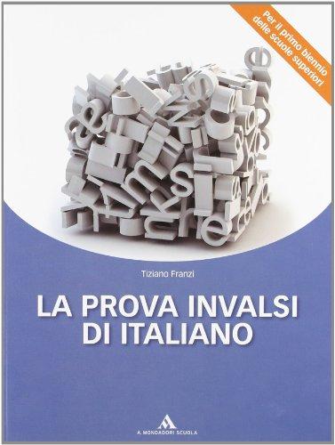 9788824738408: La prova INVALSI di italiano. Per le Scuole superiori. Con espansione online