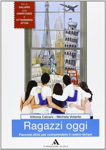9788824740692: Ragazzi oggi - Volume unico