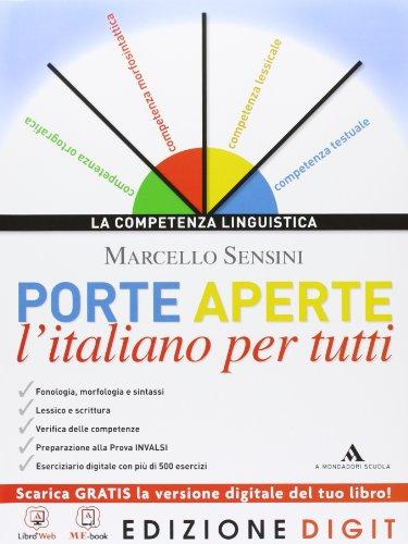 9788824741057: Porte aperte. L'italiano per tutti. Con Grammatica facile. Con espansione online. Per le Scuole superiori