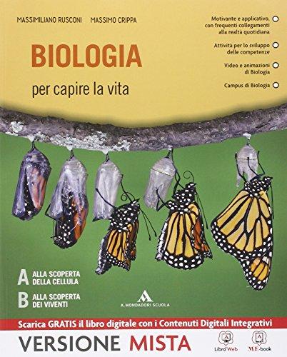 9788824745208: Biologia per capire la vita. Per i Licei. Con e-book. Con espansione online